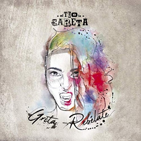 "El tio de la careta - CD - ""Grita-Rebélate"""